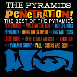 Image for 'Penetration! The Best Of The Pyramids'