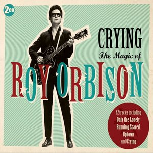 Image for 'Crying - The Magic of Roy Orbison'
