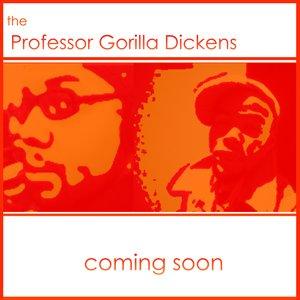 Bild för 'Professor Gorilla Dickens [early leaked version]'