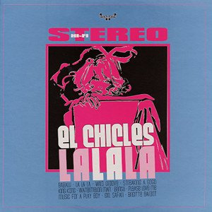 Image for 'El Chicles La La La'