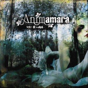 Image for 'Animamara - Velo di Maya (2007)'