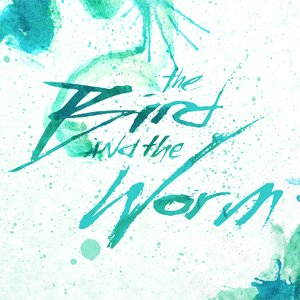 Image for 'The Bird And The Worm EP'