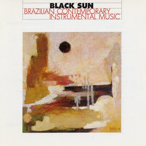 Image for 'Brazilian Contemporary Instrumental Music'