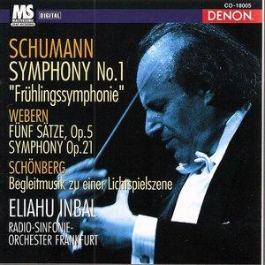 """Image for 'Schumann: Symphony """"Frühlingssymphonie"""" No.1, Op.38, Webern: Fünf Sätze, Op. 5 & Symphony, Op. 21, Schönberg: Begleitmusik zu einer Lichtspielszene'"""