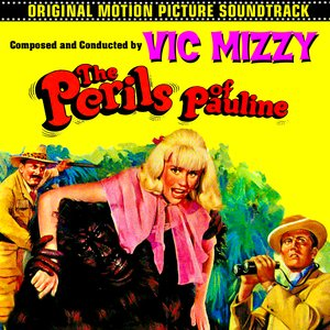 Image for 'The Perils Of Pauline (Original 1967 Motion Picture Soundtrack)'