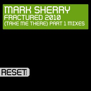 Bild für 'Fractured 2010 (Take Me There) Part 1 Mixes'