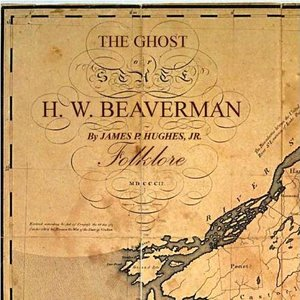 Image for 'The Ghost Of H.W. Beaverman'