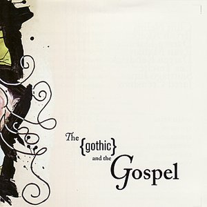 Image for 'The Gothic and the Gospel'