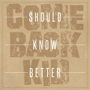 Image for 'Should Know Better'