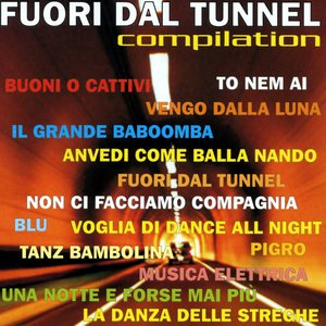 Image for 'Fuori dal Tunnel  Compilation'
