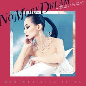Imagem de 'NO MORE DREAM'