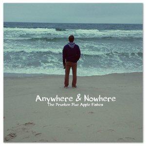 Imagem de 'Anywhere & Nowhere'