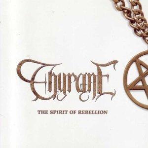 Image for 'The Spirit Of Rebellion'