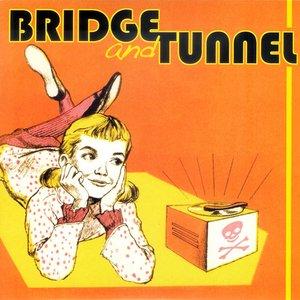 Image pour 'Bridge and Tunnel'