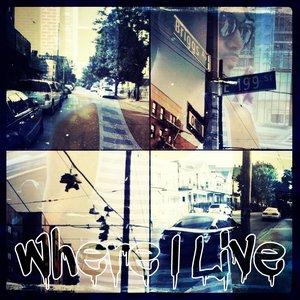 Bild för 'Where I Live'