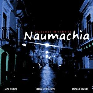 Image for 'Naumachia (feat. Dino Rubino, Riccardo Fioravanti, Stefano Bagnoli)'