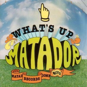 Image for 'What'S Up Matador'