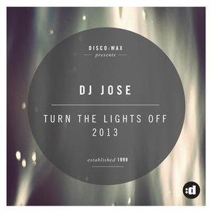 Image for 'Turn The Lights Off 2013'