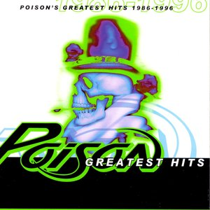 Image for 'Poison's Greatest Hits 1986-1996'