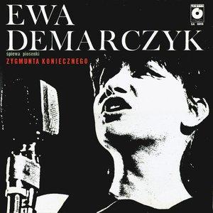 Image for 'Ewa Demarczyk śpiewa piosenki Zygmunta Koniecznego'