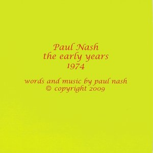 Image for 'Paul Nash the Early Years 1974'