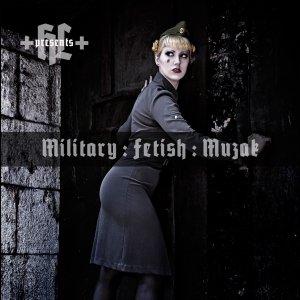Bild för 'HEILIGES LICHT presents MILITARY:FETISH:MUZAK'