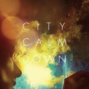 Image for 'City Calm Down EP'