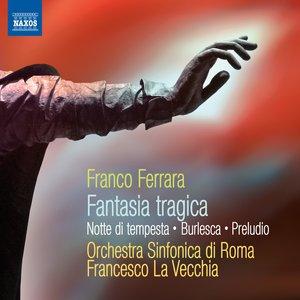 Image for 'Ferrara: Fantasia Tragica - Notte di Tempesta'