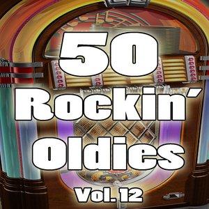 Image for '50 Rockin' Oldies, Vol. 12'