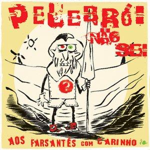 Bild für 'Aos Farsantes Com Carinho'