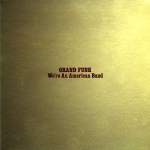 Image for 'We're an American Band'