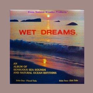 Bild för 'Wet Dreams'