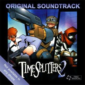 Image for 'TimeSplitters 2 [Original Soundtrack]'