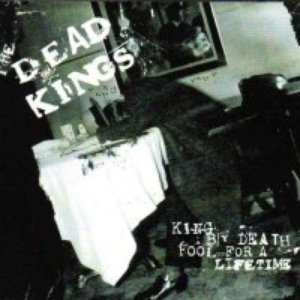 Image for 'Dead Kings & King by Death'