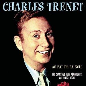 """Image for '""""Au bal de la nuit"""" Les chansons de la Période CBS Volume 1 1971 - 1976'"""