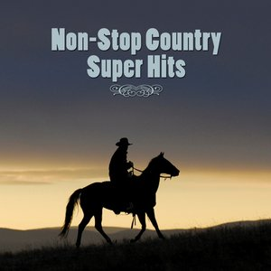 Image for 'Non-Stop Country Super Hits'
