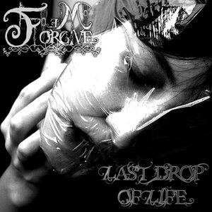 Image for 'Last Drop Of Life'
