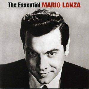 Image for 'The Essential Mario Lanza'