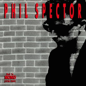 Image for 'Phil Spector: Back To Mono (1958-1969) (Disc 2)'