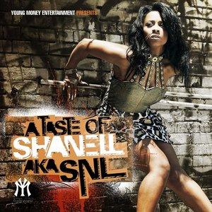 Image for 'A Taste Of Shanell aka SNL'