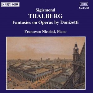Image for 'THALBERG: Fantasies on Operas by Donizetti'