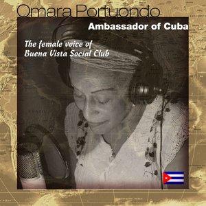 Bild für 'Ambassador of Cuba (The Female Voice of Buena Vista Social Club)'