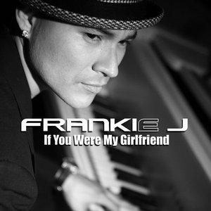Imagem de 'If You Were My Girlfriend'