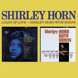 Imagem de 'Loads Of Love / Shirley Horn With Horns'