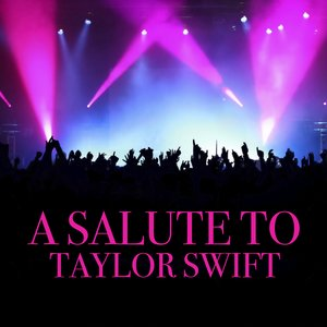 Image for 'A Salute To Taylor Swift'