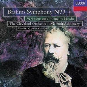 Image for 'Brahms: Symphony No.3; St. Antoni Variations/Dvorak ; Carnival Overture'