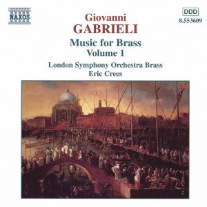 Bild för 'GABRIELI: Music for Brass, Vol.  1'