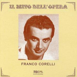Image for 'Il mito dell'opera: Franco Corelli (Recorded 1955 - 1958)'