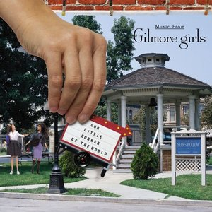 Image pour 'Our Little Corner of the World: Music From Gilmore Girls'