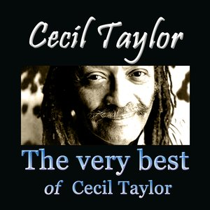 Image for 'The Very Best of Cecil Taylor'